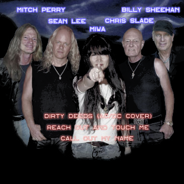 MIWA MIWAROCKS Sean Lee Chris Slade Billy Sheehan Mitch Perry